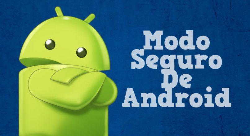 Modo seguro de Android