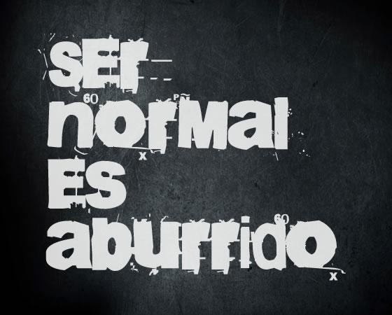 Ser normal es aburrido