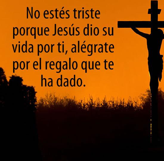 Frase cristiana Jesus dio todo por ti